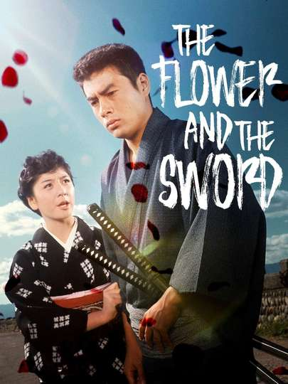 The Flower and the Sword poster