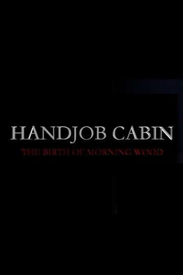 Handjob Cabin poster
