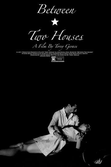 Between Two Houses poster