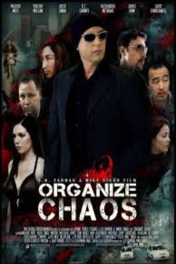 Organize Chaos poster