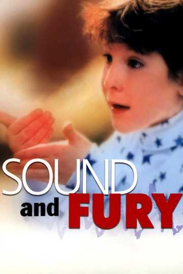 Sound And Fury Stream And Watch Online Moviefone