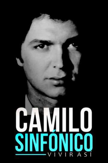 Camilo sinfónico: vivir así poster