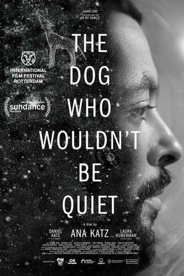 The Dog Who Wouldn't Be Quiet poster