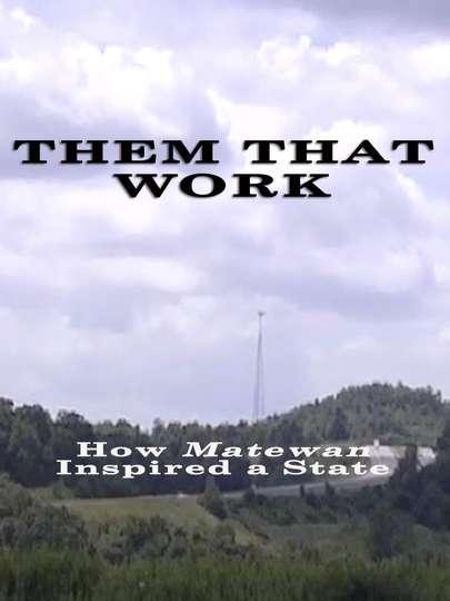 Them That Work