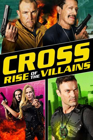 Cross: Rise of the Villains poster