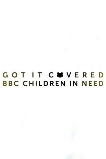 Children In Need 2019: Got It Covered poster