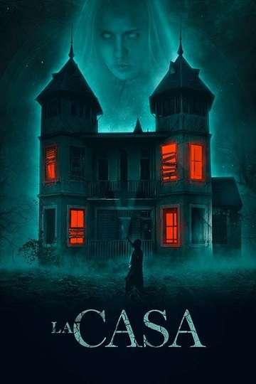 La Casa poster