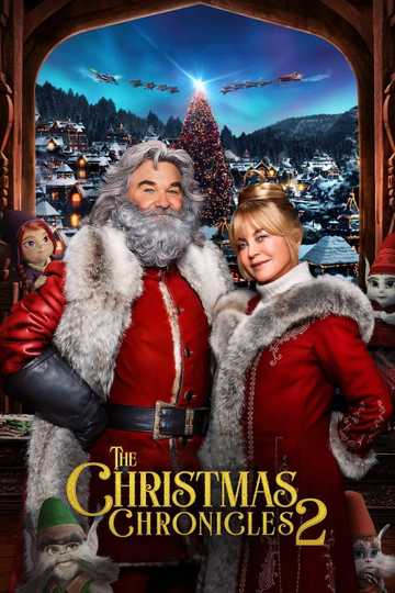 The Christmas Chronicles: Part Two - Stream and Watch Online | Moviefone