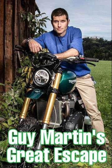 Guy Martin's Great Escape