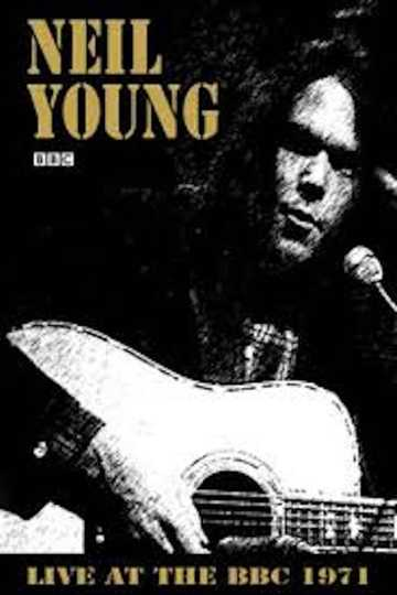 Neil Young - BBC In Concert 1971 Poster