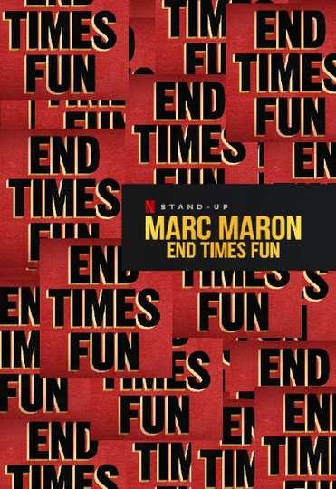 Marc Maron: End Times Fun poster