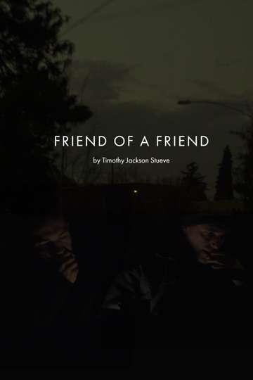 Friend of a Friend poster