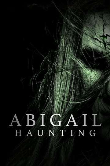 Abigail Haunting poster
