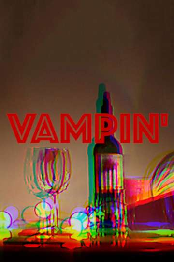 VAMPIN' poster