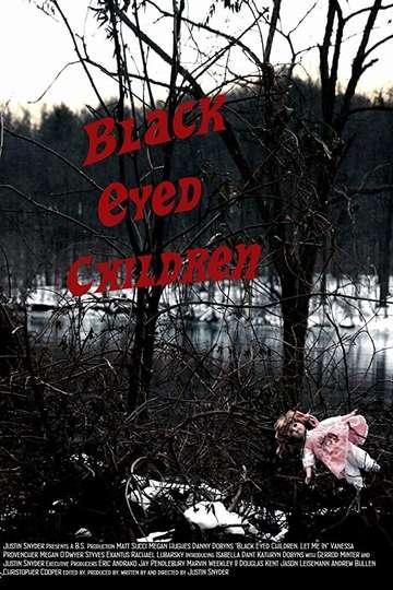 Black Eyed Children: Let Me In poster