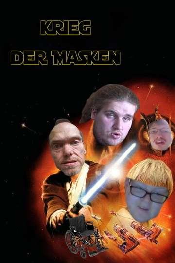 Krieg der Masken poster