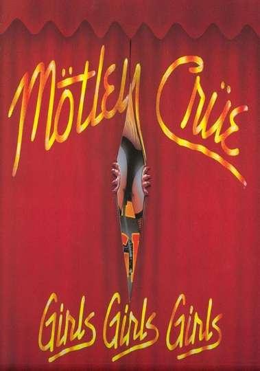 Mötley Crüe: Girls Girls Girls Tour '87/'88