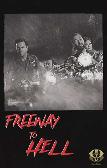 Freeway to Hell poster