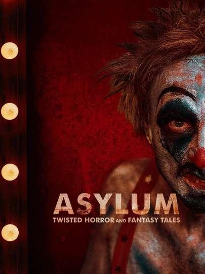 Asylum: Twisted Horror & Fantasy Tales poster