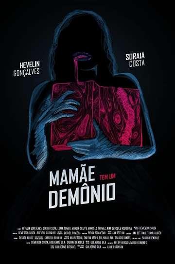 Mommy Got a Demon poster
