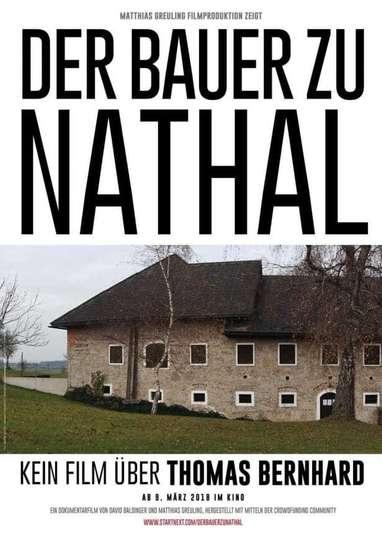 Der Bauer zu Nathal - Kein Film über Thomas Bernhard poster