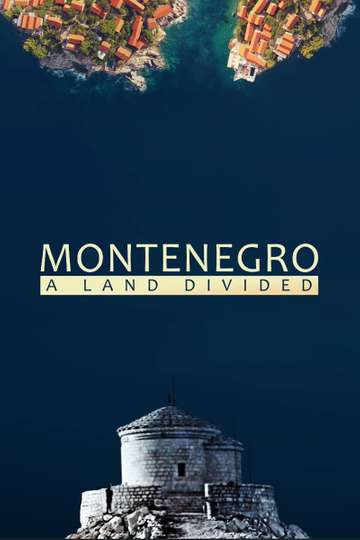 Montenegro: A Land Divided