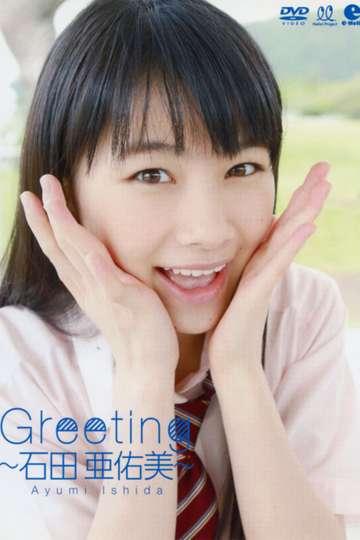 Ishida Ayumi ~Greeting~