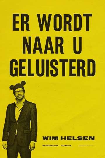 Wim Helsen: Er wordt naar u geluisterd