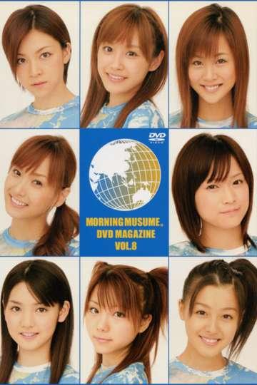 Morning Musume. DVD Magazine Vol.8