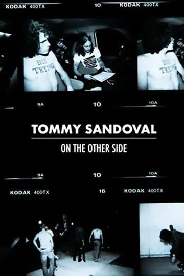 Tommy Sandoval: On The Other Side