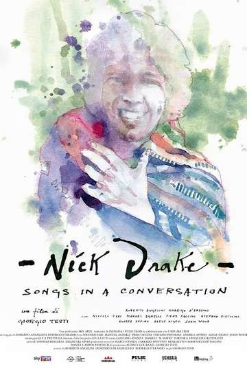 Nick Drake - Songs in a conversation poster