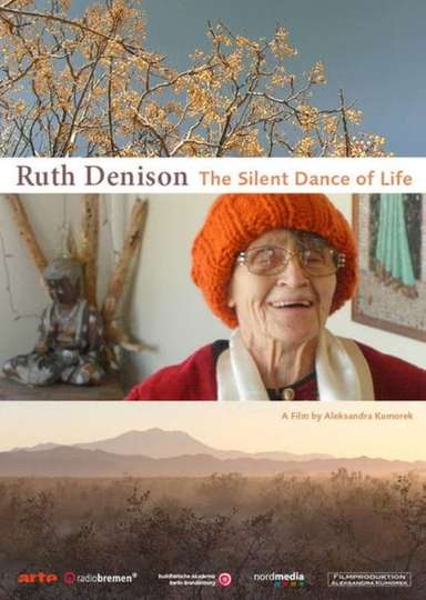 Ruth Denison: The Silent Dance of Life poster