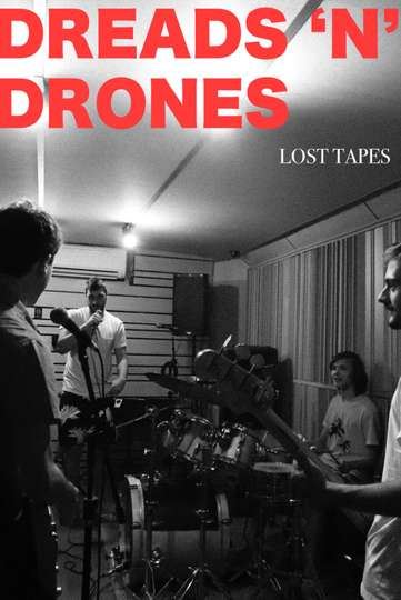 Dreads 'N' Drones: Lost Tapes poster