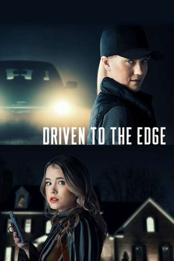 Driven to the Edge poster