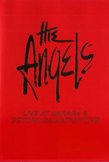 The Angels: Live at Narara & Beyond Salvation poster