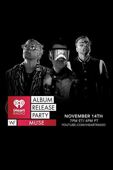 Muse: Live at iHeartRadio 2018