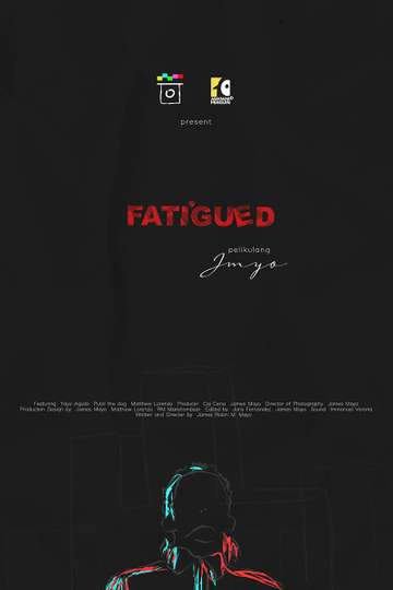 Fatigued