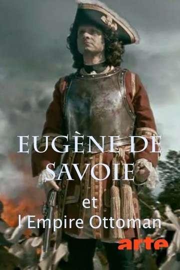 Eugène de Savoie et l'empire ottoman poster