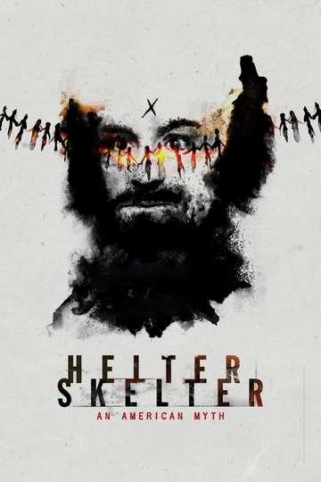 Helter Skelter: An American Myth poster