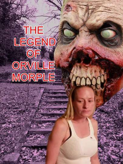 The Legend of Orville Morple poster