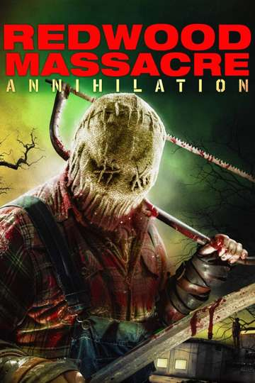 Redwood Massacre: Annihilation poster