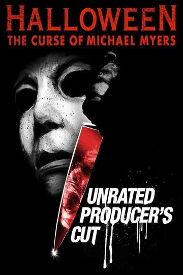 Halloween: The Curse of Michael Myers (The Producer's Cut)
