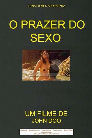 O Prazer do Sexo poster