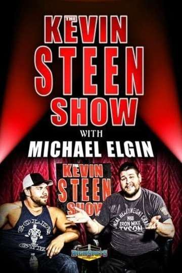 The Kevin Steen Show: Michael Elgin