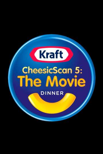 CheesicScan 5: The Movie (The Cheesasaurus Rex Collab) poster