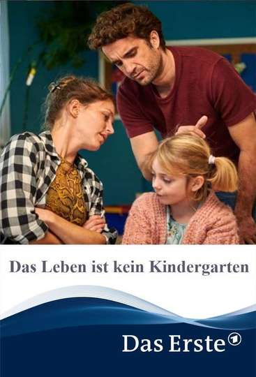 Das Leben ist kein Kindergarten poster