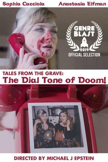 The Dial Tone of Doom