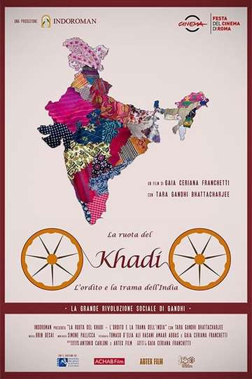 The wheel of Khadi - The warp and weft of India poster