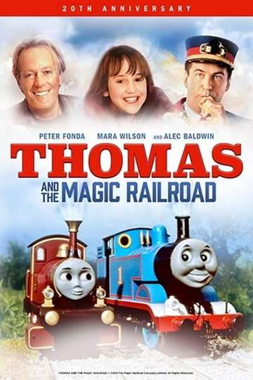 Thomas And The Magic Railroad [20th Anniversary Edition]