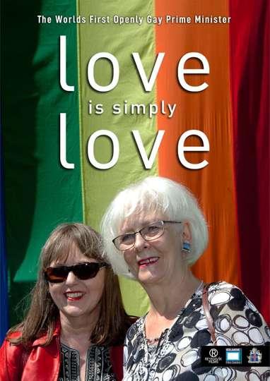 Love Is Simply Love
